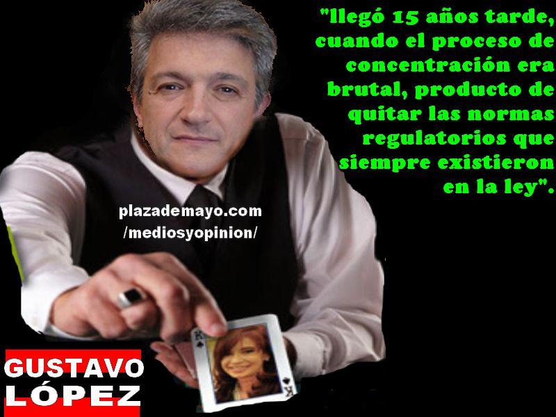 GUSTAVO LOPEZ LEY DE MEDIOS