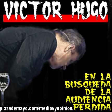 VICTOR HUGO AUDIENCIA PERDIDA