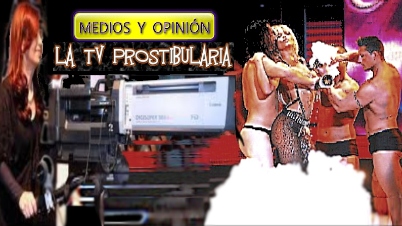 la tv prostibularia