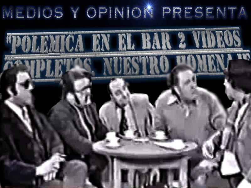 POLEMICA EN EL BAR AÑO 1973