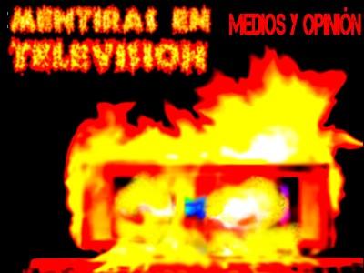 MENTIRAS EN TELEVISION