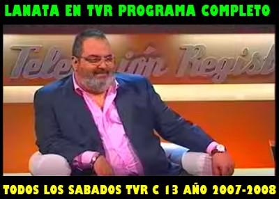 LANATA EN TVR