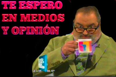 LANATA TE ESPERO EN MEDIOS Y OPINION