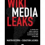 Lacunza y Becerra: sobre Wikileaks