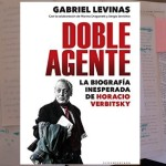 La extraña desmentida del «Doble Agente» Verbitsky